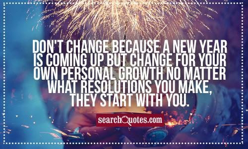 Focus on self-growth rather than  change