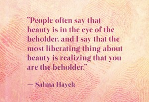 people-often-say-that-beauty-is-in-the-eye-of-the-beholder-and-i-say-that-the-most-liberating-thing-about-beauty-is-reallizing-that-you-are-the-beholder-love-quote